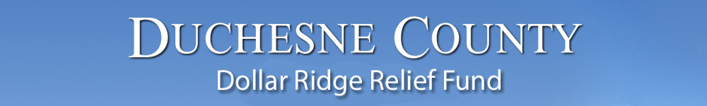 Duchesne County Dollar Ridge Victim Relief Fund